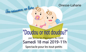 """Doudou or not dou?""/ Onesse-Laharie"